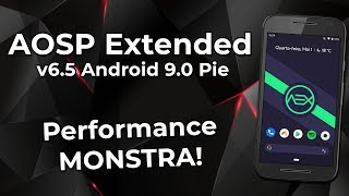 Aosp Extended v6 5 - 9 0Pie| CUSTOM ROM | REVIEW | FLUIDA E COM