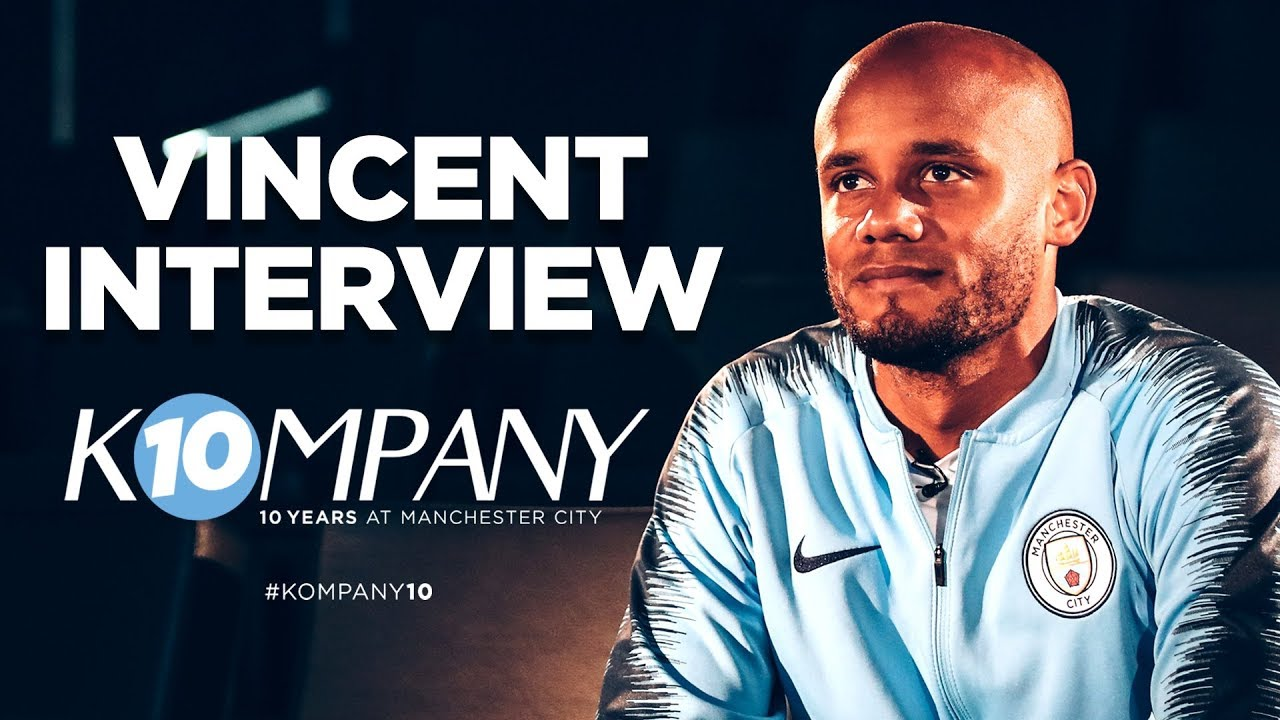 HERE'S TO YOU VINCENT KOMPANY | 10 YEARS AT CITY | INTERVIEW