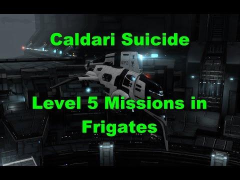 Caldari Suicide - Level 5 Missions in Frigates - EVE Online Live