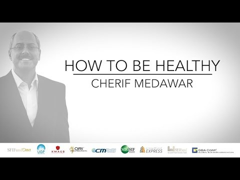 How To Be Healthy: Cherif Medawar