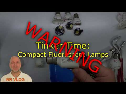 WARNING - Tinker Time, Compact Fluorescent Lamps