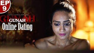 Gunah - Online Dating - Episode 09 | गुनाह - ऑनलाइन डेटिंग | FWFOriginals