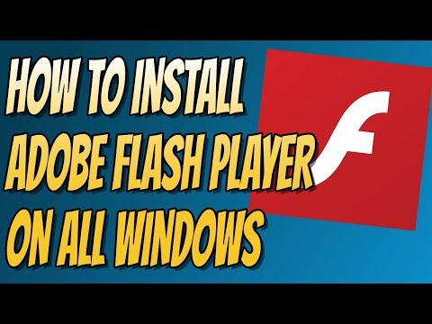 How to Install Adobe Flash Player on Windows 10/8/7/Vista/XP Easy Tutorial 2018