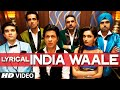 Lyrical India Waale Video Song With Lyrics Happy New Year Sh