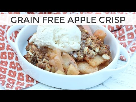 Grain Free Apple Crisp Recipe | Super Delicious!