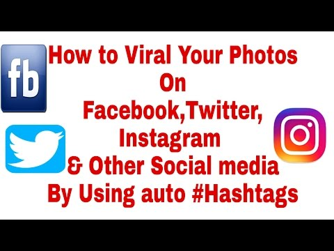 ||What is auto Hashtags ||How to Viral Your Photos on facebook,twitter,instagram & Other Socialmedia