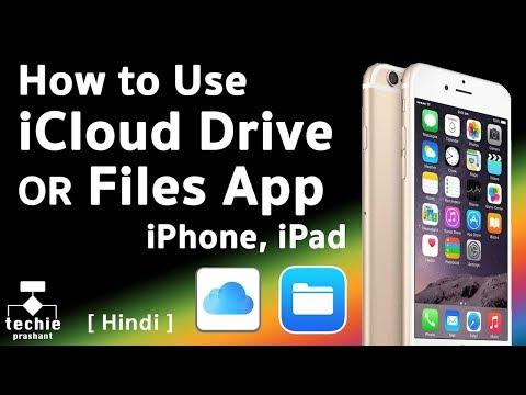 How to Use iCloud Drive (iOS10) or Files App (iOS11) on iPhone/iPad. HINDI