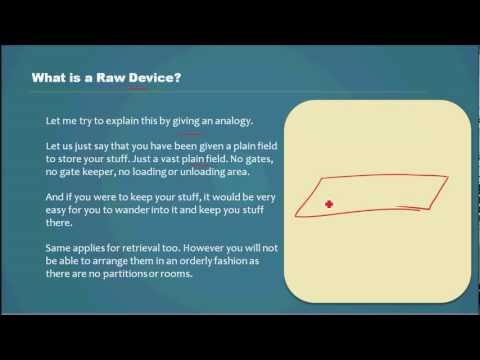 What is a Raw Device? - Database Tutorial 27