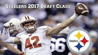 Steelers 2017 Draft Class    The Future Is Now  