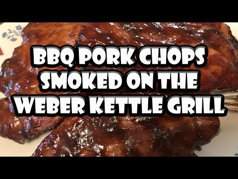 Pork Chops Smoked on the Weber Kettle Grill | BUMMERS BAR-B-Q & SOUTHERN COOKING