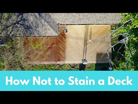Deck Staining Tutorial - How Not to Stain a Deck & Lessons Learned