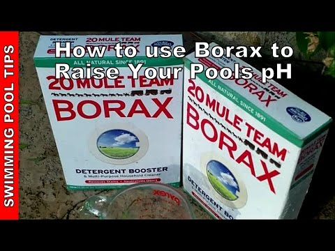 How to use Borax to Raise the pH in your Pool - How much Borax to Add