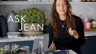 Download goop's Beauty Director on How to Master No Makeup Makeup | Ask Jean | goop Video