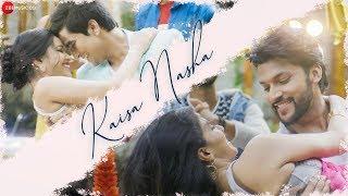 Kaisa Nasha - Official Music Video | Akash Pratap S, Shanaya S, Archana Singh R, Shaurya K