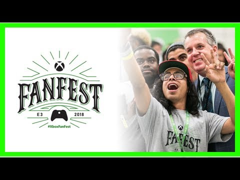 Microsoft announces details for Xbox FanFest at E3 2018, tickets to cost $45