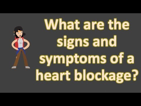 What are the signs and symptoms of a heart blockage ?  | Health FAQS