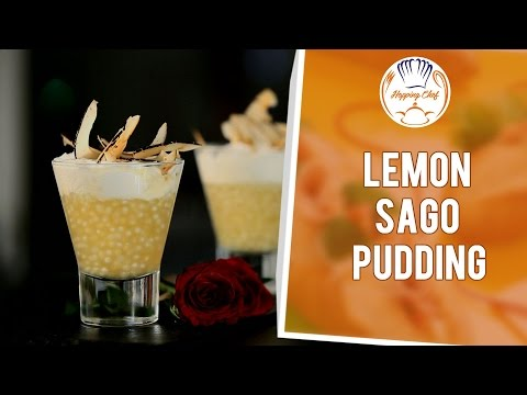 How to Make Lemon Sago Pudding by Chef Michael || Hopping Chef