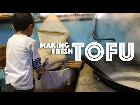 Tofu made fresh from Soy Beans