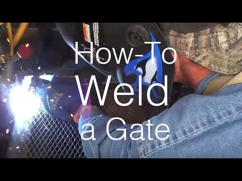 How-to Weld a Gate by Mitchell Dillman
