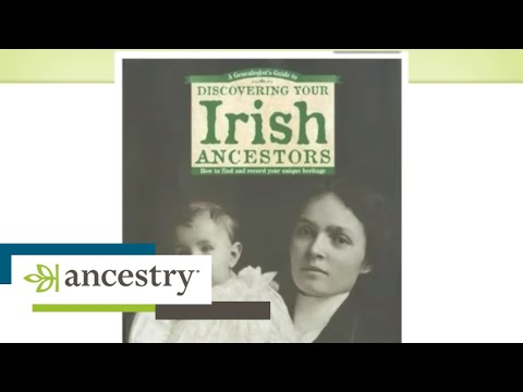 Tracing Your Irish Ancestors Back to the Homeland