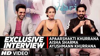 Exclusive Interview with Ayushmann Khurrana ,Aisha Sharma & Aparshakti Khurana || IK VAARI ||