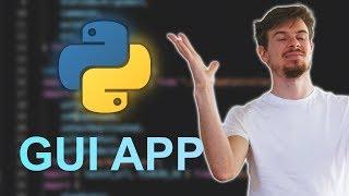 Build A Python GUI App Tutorial