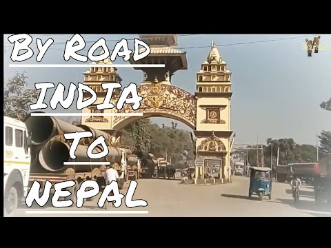By Land India to Nepal tips for  traveller