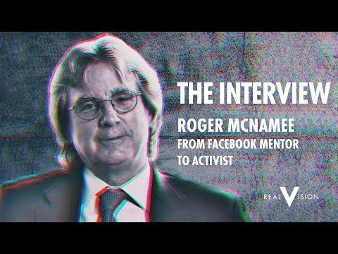 From Facebook Mentor to Activist | Roger McNamee Interview | Real Vision