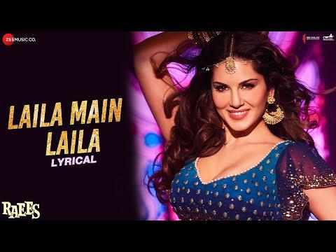 Xxx Mp4 Laila Main Laila Lyrical Raees Shah Rukh Khan Sunny Leone Pawni Pandey Ram Sampath 3gp Sex