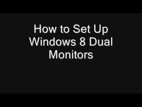 How to Set Up Dual Monitors in Windows 8