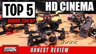Download TOP 5 HD CINEMA FPV QUADS under 250 Grams! Video
