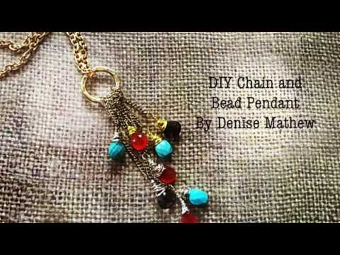DIY Circle, Chain and Bead pendant Necklace by Denise Mathew