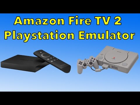 Amazon Fire TV 2 Playstation Emulator PSX Emulator Fire tv 2015