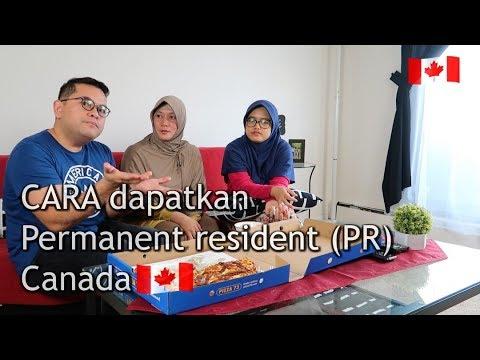 Cara dapatkan Permanent Resident ( PR) Canada