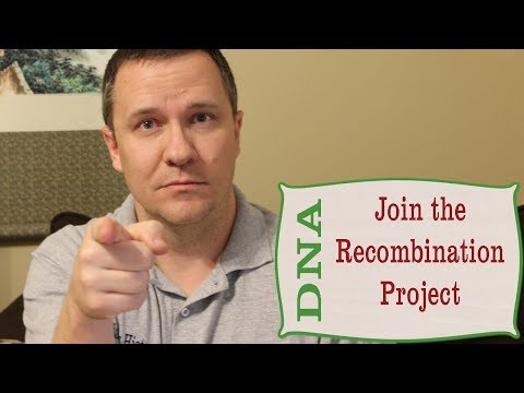 Be Part of the DNA Recombination Project