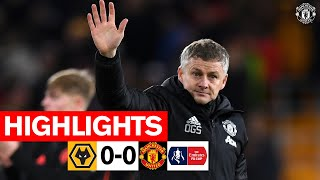 Highlights | Wolverhampton Wanderers 0-0 Manchester United | Emirates FA Cup 2019/20