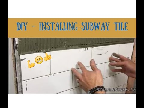 DIY Installing a Subway Tile Wall