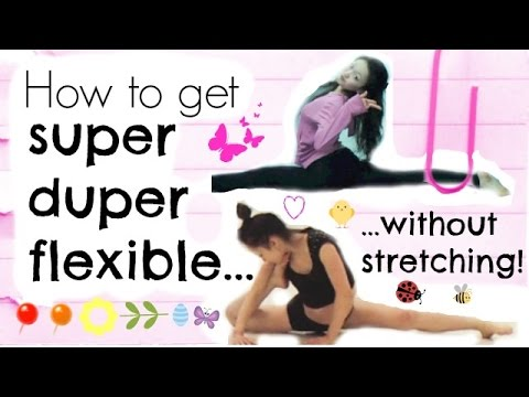 How To Become Really Flexible - Without Stretching!