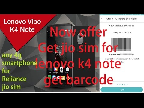 jio barcode for lenovo vibe k4 note & all activation process | enjoy available jio preview offer