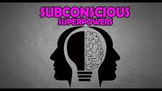HOW TO BECOME SUPERHUMAN   SUBCONSCIOUS CUES   HYPNOSIS   SUBLIMINAL MESSAGES