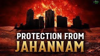 THIS GOOD DEED MAKES ALLAH PROTECT YOU FROM JAHANNAM