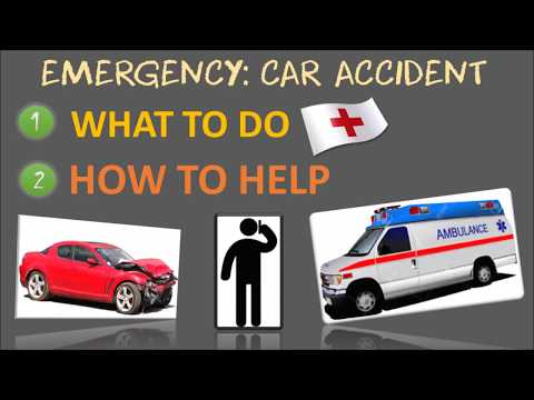 What to do if there's a Car Accident   What EVERYONE needs to know