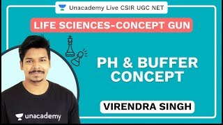 Concept Gun | pH & Buffer Concept | Life Science | Virendra Singh | Unacademy Live