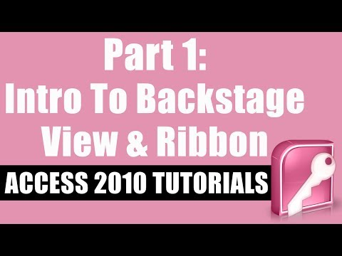 Microsoft Access 2010 Tutorial for Beginners - Part 1 - Intro to Backstage View and the Ribbon
