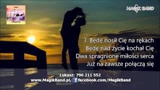 Download █▬█ █ ▀█▀ Magik Band - Będę Cię szukał 2015 (Lyrics)