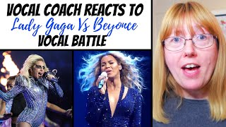 Vocal Coach Reacts to Lady Gaga Vs Beyonce VOCAL BATTLE
