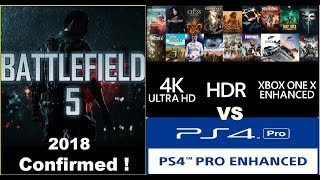 Battlefield 5 – New Series For 2018 Announced! Xbox One X  Has 80 Enhanced Games vs Ps4 Pro
