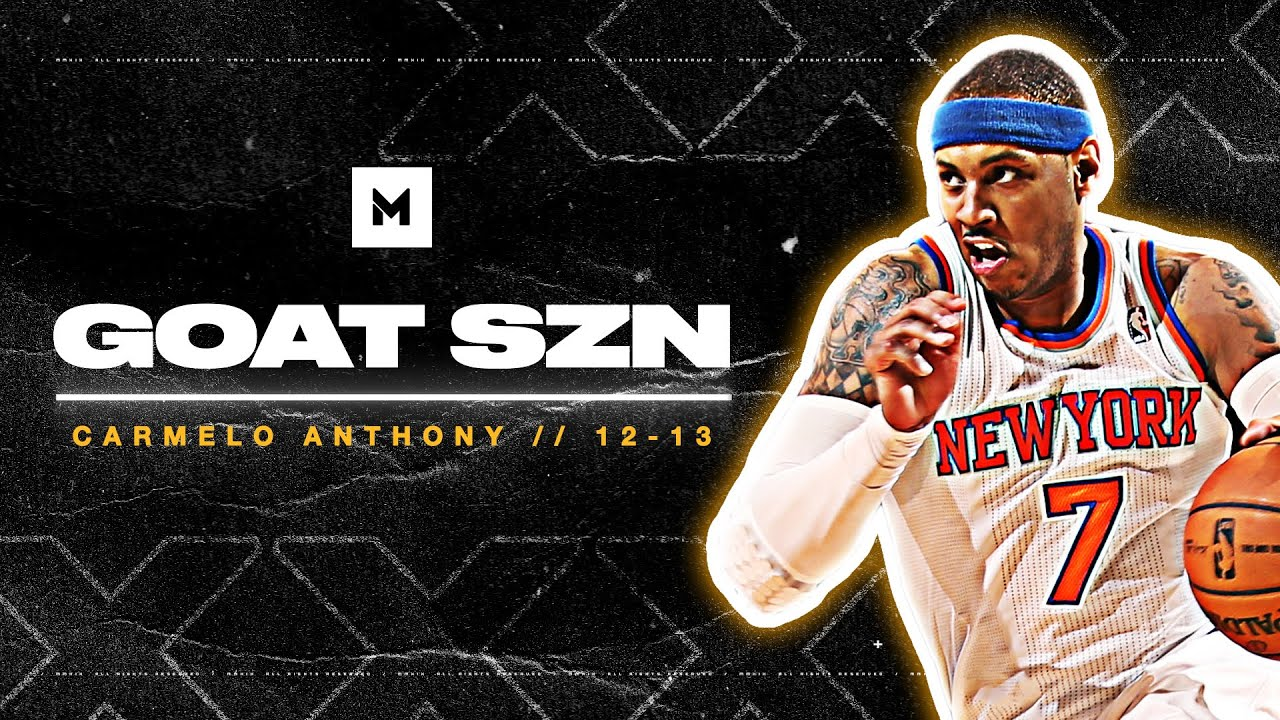 Never Forget When Carmelo Anthony Was a SUPERSTAR! 2012-13 Highlights | GOAT SZN