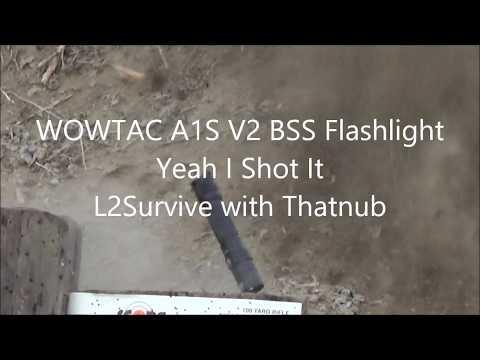WOWTAC A1S V2 BSS Flashlight Yeah I Shot It L2Survive with Thatnub