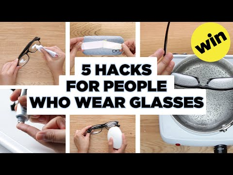 5 Easy Hacks for People Who Wear Glasses